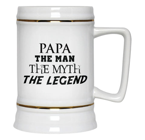 Papa The Man Myth Legend - Beer Stein