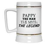 Pappy The Man Myth Legend - Beer Stein