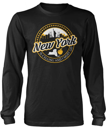 New York Is Calling And I Must Go Long Sleeve T-Shirt