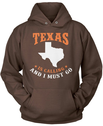 Texas Is Calling And I Must Go - Pullover Hoodie / Dark Chocolate / S