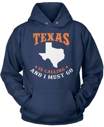 Texas Is Calling And I Must Go - Pullover Hoodie / Navy / S
