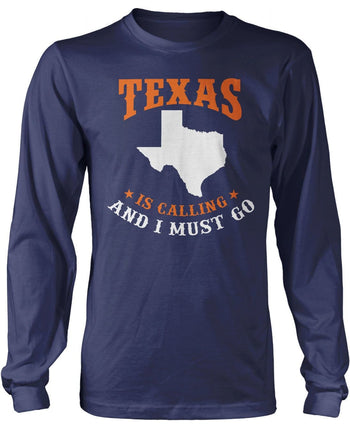 Texas Is Calling And I Must Go - Long Sleeve T-Shirt / Navy / S