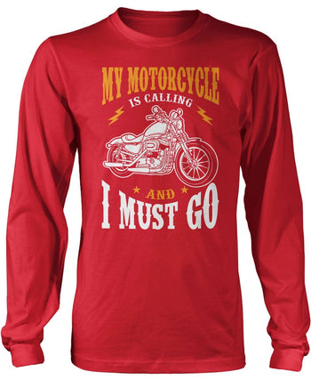 My Motorcycle is Calling and I Must Go - Long Sleeve T-Shirt / Red / S