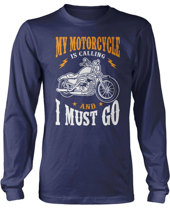 My Motorcycle is Calling and I Must Go - Long Sleeve T-Shirt / Navy / S