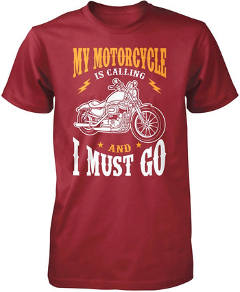 My Motorcycle is Calling and I Must Go - Premium T-Shirt / Cardinal / S