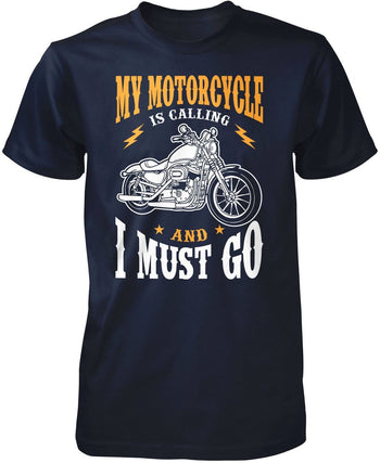 My Motorcycle is Calling and I Must Go - Premium T-Shirt / Navy / S