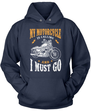My Motorcycle is Calling and I Must Go - Pullover Hoodie / Navy / S