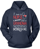 Nurse Grandma Nothing Scares Me