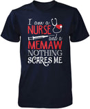 Nurse Memaw Nothing Scares Me