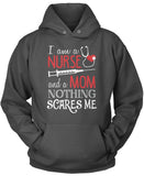 Nurse Mom Nothing Scares Me