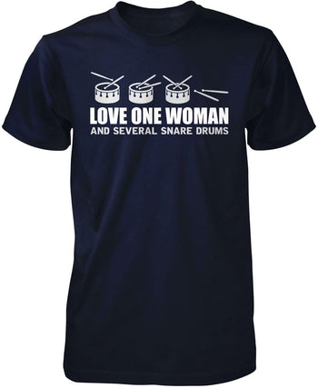 Love One Woman and Several Snare Drums - Premium T-Shirt / Navy / S