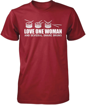 Love One Woman and Several Snare Drums - Premium T-Shirt / Cardinal / S
