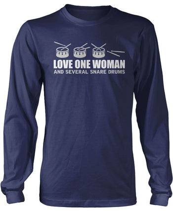 Love One Woman and Several Snare Drums - Long Sleeve T-Shirt / Navy / S