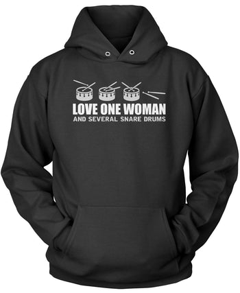 Love One Woman and Several Snare Drums Pullover Hoodie Sweatshirt
