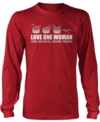 Love One Woman and Several Snare Drums - Long Sleeve T-Shirt / Red / S