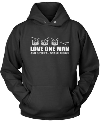 Love One Man and Several Snare Drums Pullover Hoodie Sweatshirt