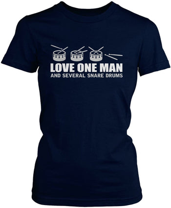 Love One Man and Several Snare Drums - Women's Fit T-Shirt / Navy / S