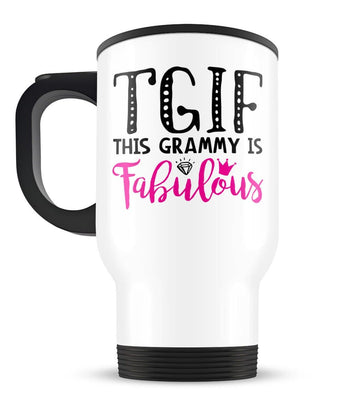 This Grammy Is Fabulous - Travel Mug - [variant_title]