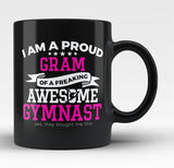 Proud Gram of An Awesome Gymnast - Black Mug / Tea Cup