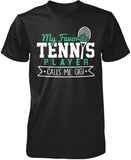 My Favorite Tennis Player Calls Me Gigi T-Shirt