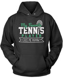 My Favorite Tennis Player Calls Me Mamaw Pullover Hoodie Sweatshirt