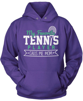 My Favorite Tennis Player Calls Me (Nickname) - T-Shirt - Pullover Hoodie / Purple / S