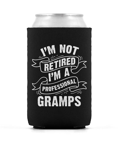 I'm Not Retired I'm a Professional Gramps - Can Cooler