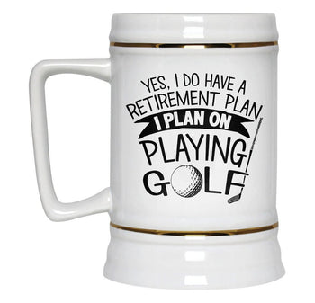 Yes I Do Have a Retirement Plan, Playing Golf - Beer Stein - [variant_title]