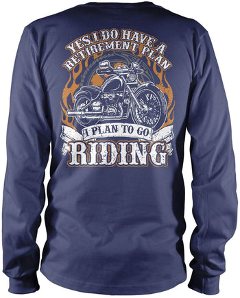 Yes I Do Have a Retirement Plan, Riding (Back Print) - Long Sleeve T-Shirt / Navy / S
