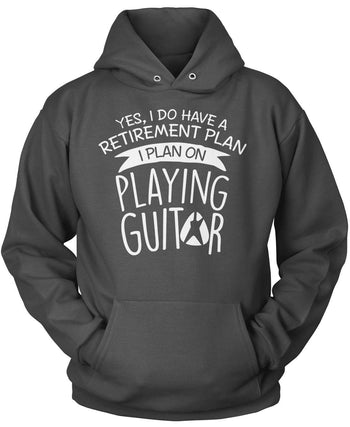 Yes I Do Have a Retirement Plan, Playing Guitar - Pullover Hoodie / Dark Heather / S