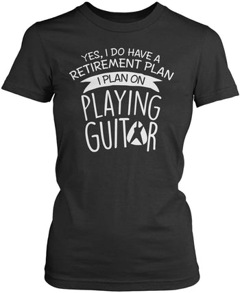 Yes I Do Have a Retirement Plan, Playing Guitar - Women's Fit T-Shirt / Dark Heather / S