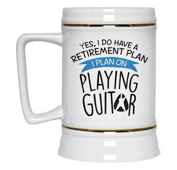 Yes I Do Have a Retirement Plan, Playing Guitar - Beer Stein - [variant_title]