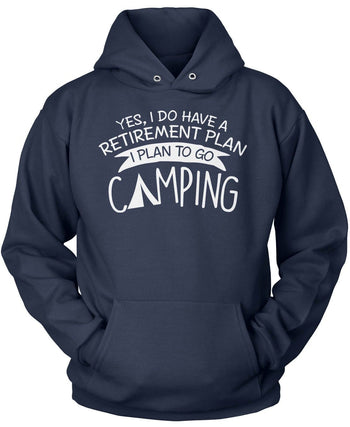 Yes I Do Have a Retirement Plan, Camping - Pullover Hoodie / Navy / S