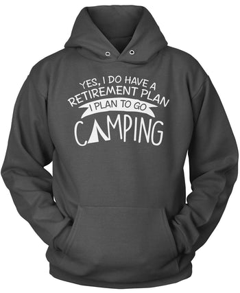 Yes I Do Have a Retirement Plan, Camping - Pullover Hoodie / Dark Heather / S