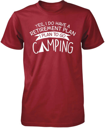 Yes I Do Have a Retirement Plan, Camping - Premium T-Shirt / Cardinal / S