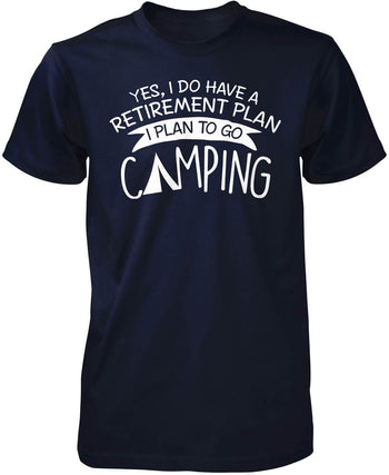 Yes I Do Have a Retirement Plan, Camping - Premium T-Shirt / Navy / S