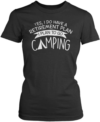 Yes I Do Have a Retirement Plan, Camping - Women's Fit T-Shirt / Dark Heather / S