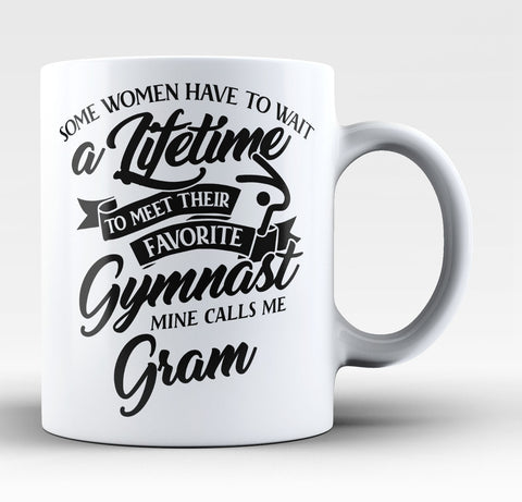 Favorite Gymnast - Mine Calls Me Gram - Coffee Mug / Tea Cup