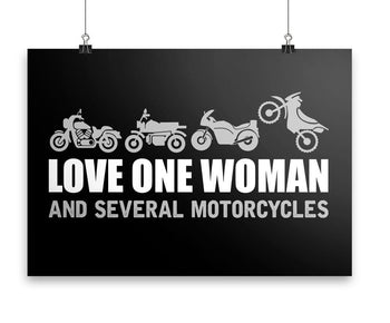Love One Woman and Several Motorcycles - Poster