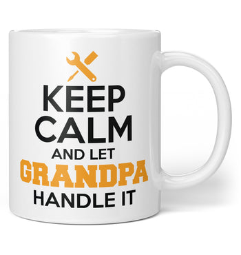 Keep Calm and Let (Nickname) Handle It - Personalized Mug / Tea Cup