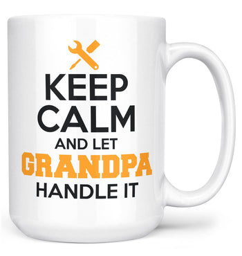 Keep Calm and Let (Nickname) Handle It - Mug - White / Large - 15oz