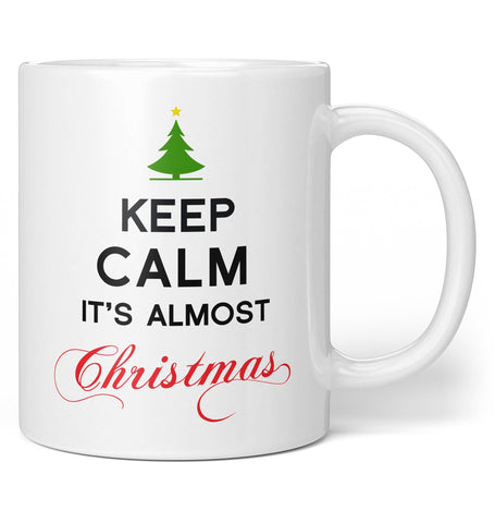 Keep Calm It's Almost Christmas - Coffee Mug / Tea Cup