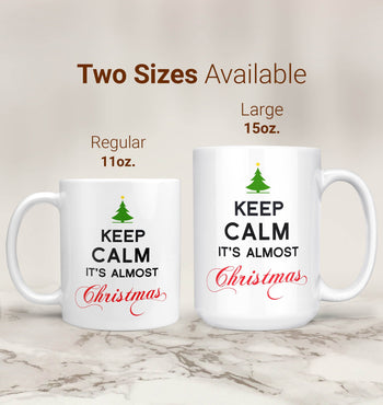 Keep Calm It's Almost Christmas - Mug - [variant_title]