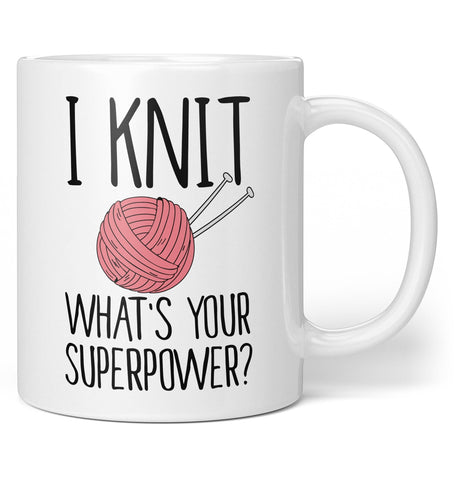 I Knit, What's Your Superpower - Mug - Coffee Mugs