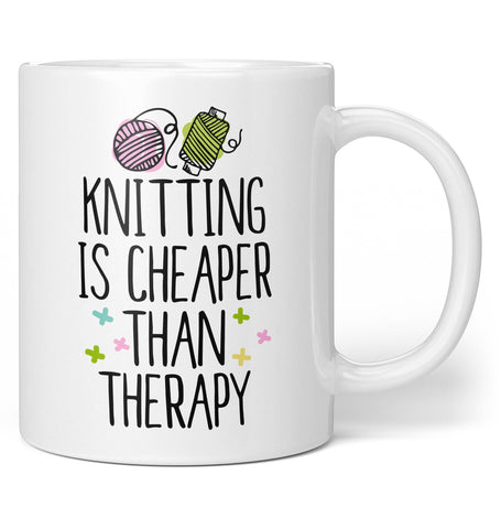 Knitting Is Cheaper Than Therapy - Coffee Mug / Tea Cup