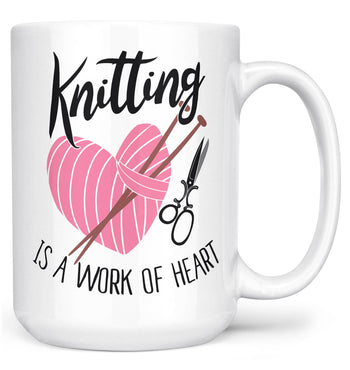 Knitting Is a Work of Heart - Mug - Large - 15oz