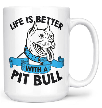 Life Is Better with a Pit Bull - Mug - White / Large - 15oz