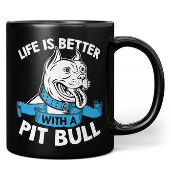 Life Is Better with a Pit Bull - Mug - Black / Regular - 11oz