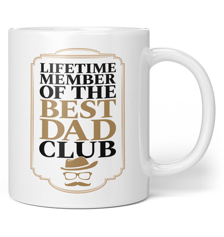 Lifetime Member of the Best Dad Club - Coffee Mug / Tea Cup