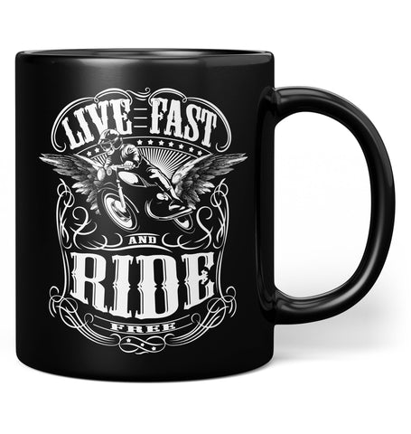 Live Fast and Ride Free - Coffee Mug / Tea Cup